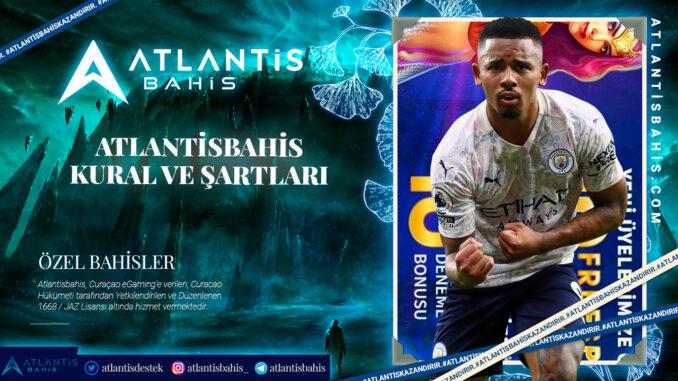 Atlantisbahis Kural ve Şartları