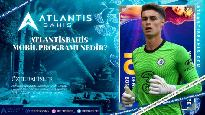 Atlantisbahis Mobil Programı Nedir